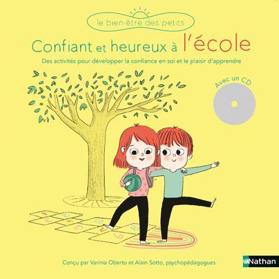 CONFIANTS ET HEUREUX A L-ECOLE (+CD)