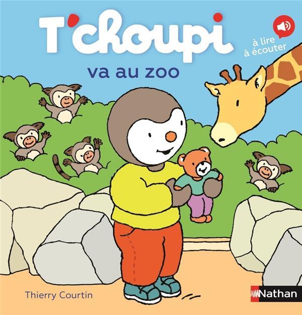 T'CHOUPI VA AU ZOO COURTIN THIERRY CLE INTERNAT