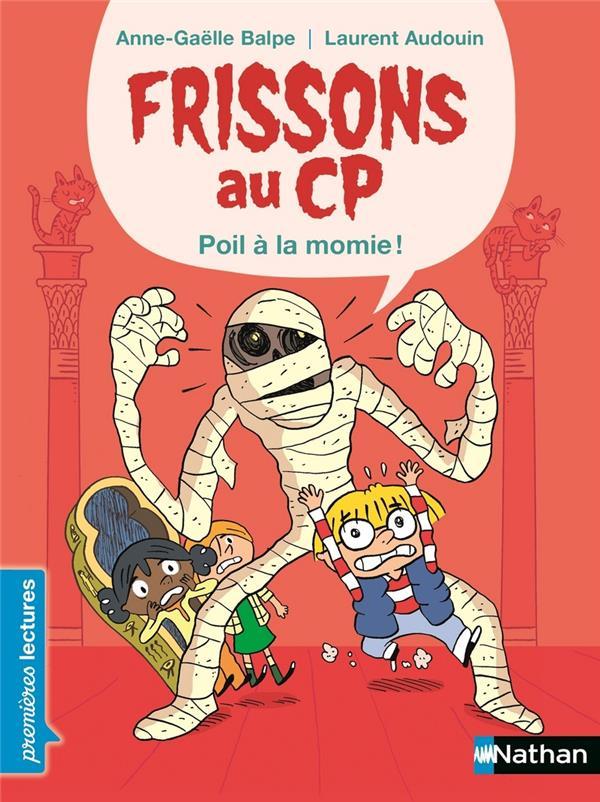 FRISSONS AU CP : POIL A LA MOMIE  CLE INTERNAT