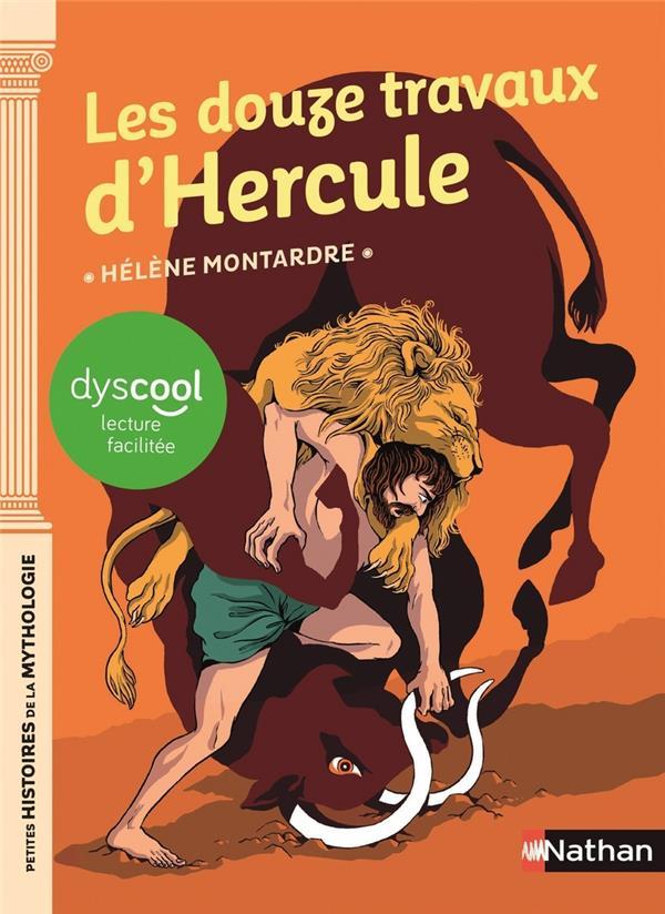 LES DOUZES TRAVAUX D'HERCULE MONTARDRE HELENE CLE INTERNAT
