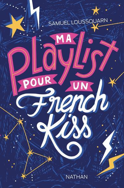 MA PLAYLIST POUR UN FRENCH KISS LOUSSOUARN, SAMUEL  CLE INTERNAT