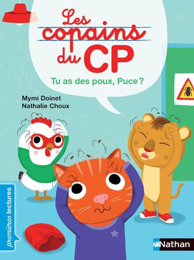 LES COPAINS DU CP     PUCE, TU AS DES POUX !