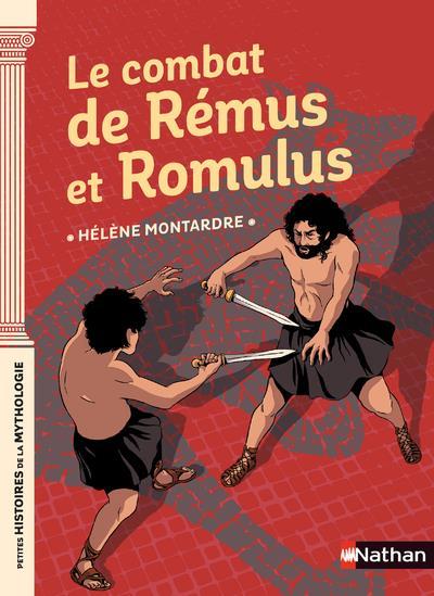 LE COMBAT DE REMUS ET ROMULUS MONTARDRE, HELENE CLE INTERNAT