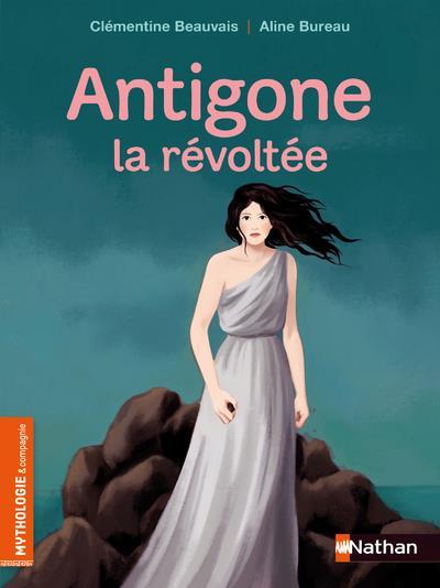 ANTIGONE, LA REVOLTEE