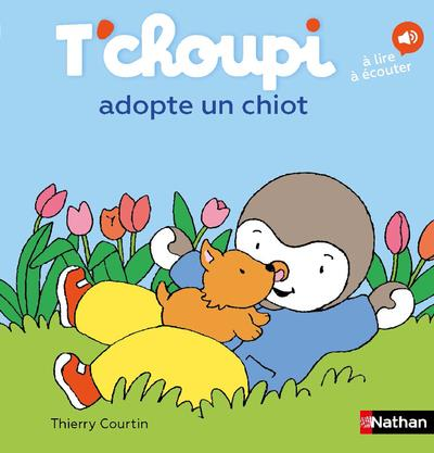 T'CHOUPI ADOPTE UN CHIOT