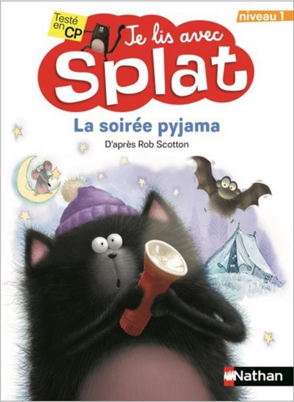 LA SOIREE PYJAMA  -  TU LIS AVEC SPLAT  -  NIVEAU 1 COLLECTIF CLE INTERNAT