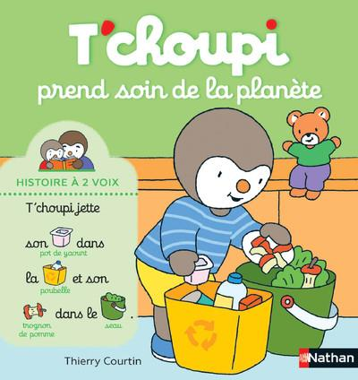 T'CHOUPI  -  TCHOUPI PREND SOIN DE LA PLANETE