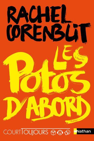 LES POTOS D'ABORD CORENBLIT, RACHEL CLE INTERNAT
