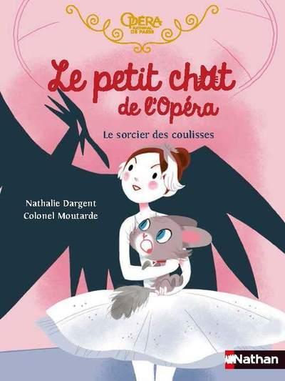 LE PETIT CHAT DE L'OPERA : LE SORCIER DES COULISSES