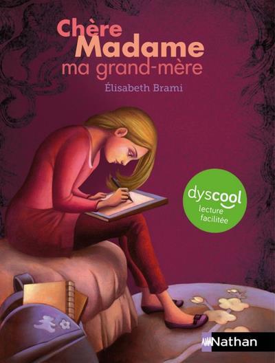 CHERE MADAME MA GRAND-MERE