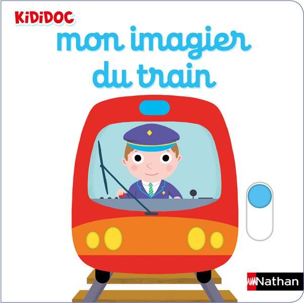 MON IMAGIER DU TRAIN CHOUX NATHALIE CLE INTERNAT