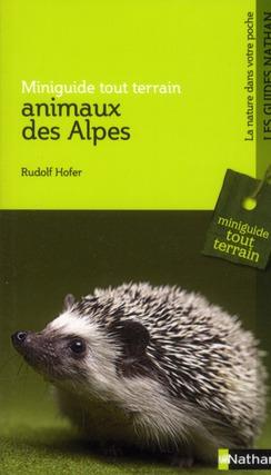 ANIMAUX DES ALPES HOFER RUDOLF NATHAN