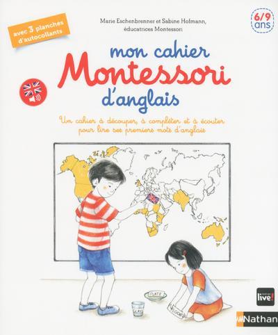 MON CAHIER MONTESSORI D'ANGLAIS 69 ANS