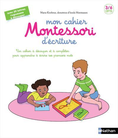 MON CAHIER MONTESSORI D-ECRITURE