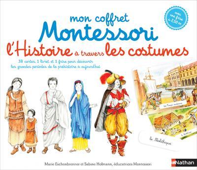 MON COFFRET MONTESSORI  -  L'HISTOIRE DU MONDE A TRAVERS LES COSTUMES