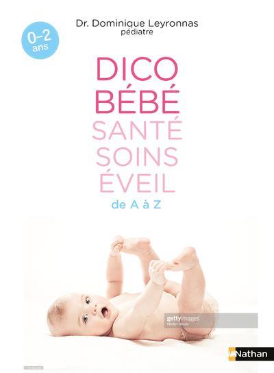DICO BEBE SANTE SOINS EVEIL