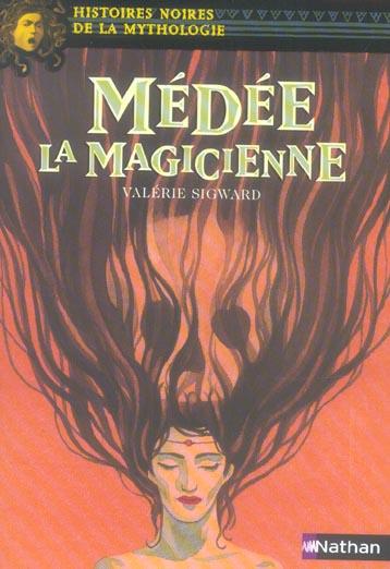 MEDEE LA MAGICIENNE - VOLUME 13 SIGWARD VALERIE NATHAN