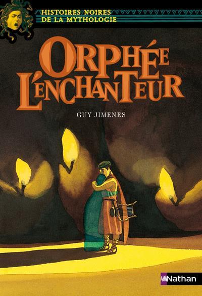 ORPHEE L'ENCHANTEUR - VOL08 JIMENES, GUY NATHAN