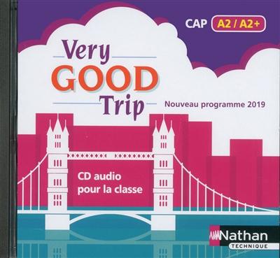 VERY GOOD TRIP CAHIER D-ANGLAIS - CAP A2/A2+ - 1 CD AUDIO (MP3) 2019