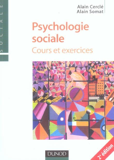 PSYCHOLOGIE SOCIALE 2ED COURS ET EXERCIC