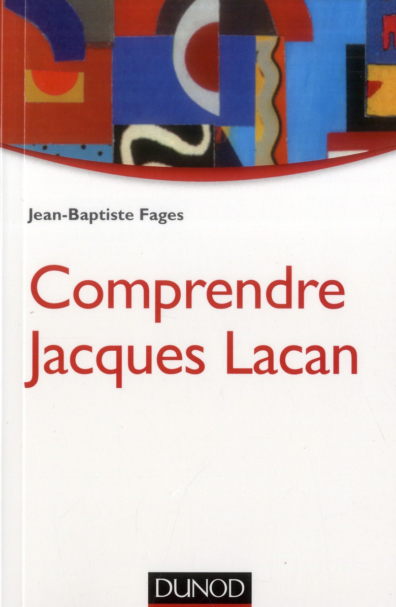 COMPRENDRE JACQUES LACAN - 2E