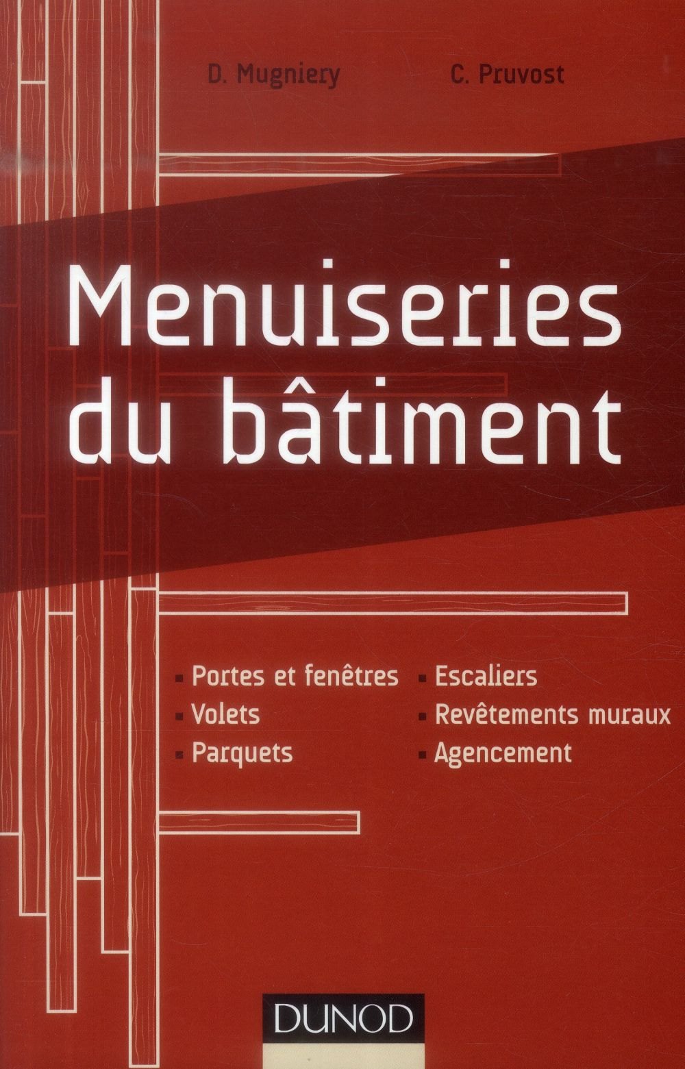 MENUISERIES DU BATIMENT MUGNIERY  / PRUVOST Dunod