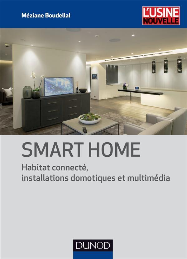 SMART HOME - HABITAT CONNECTE, INSTALLATIONS DOMOTIQUES ET MULTIMEDIA