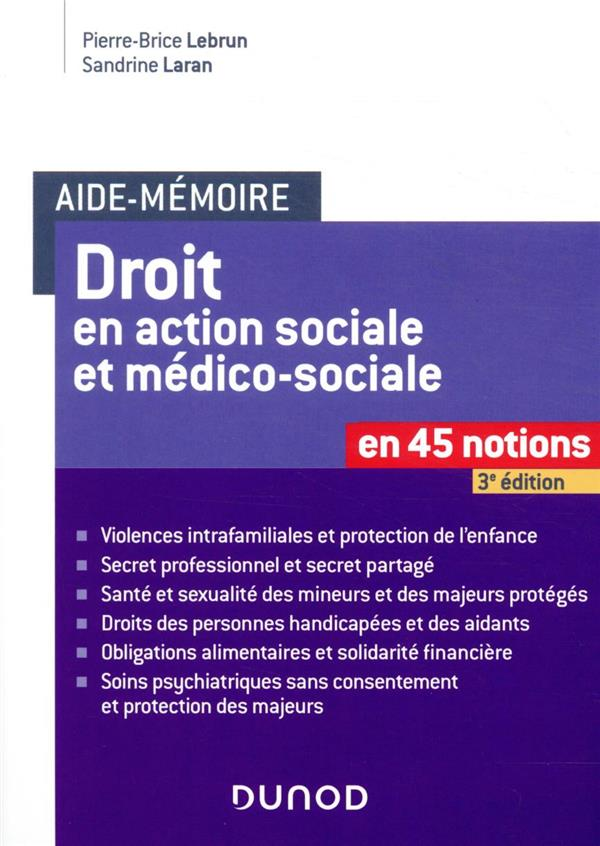 DROIT EN ACTION SOCIALE ET MEDICO-SOCIALE EN 45 NOTIONS (3E EDITION)