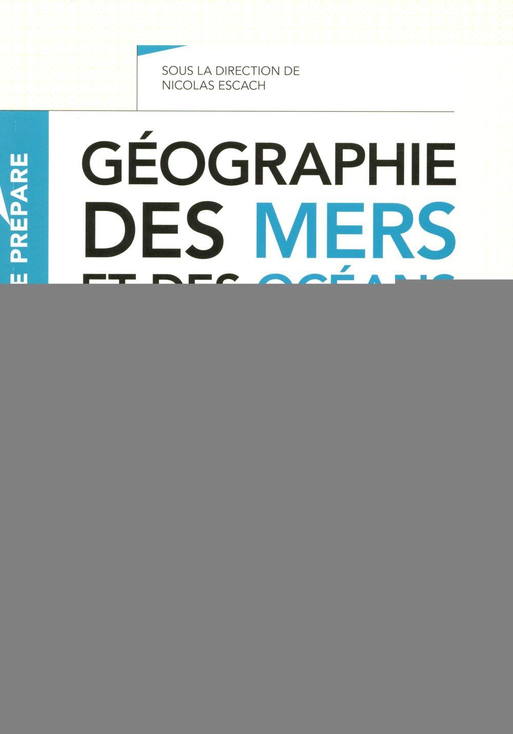 JE PREPARE  -  GEOGRAPHIE DES MERS ET DES OCEANS  -  CAPES ET AGREGATION  -  HISTOIRE-GEOGRAPHIE
