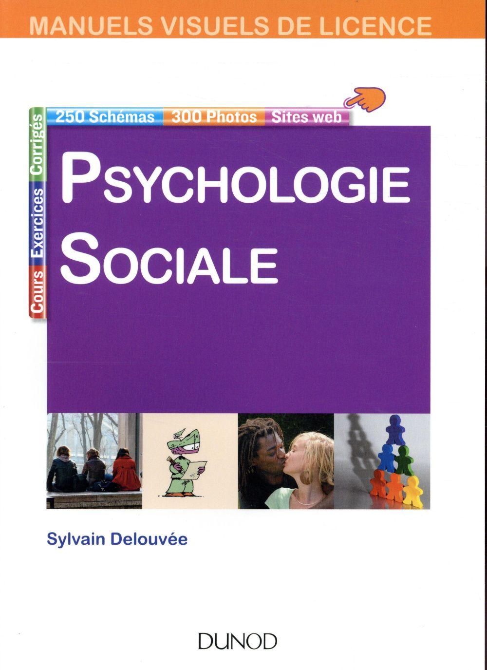 MANUEL VISUEL DE PSYCHOLOGIE SOCIALE (3E EDITION) DELOUVEE, SYLVAIN DUNOD