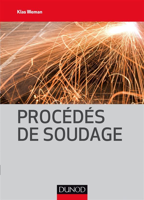 PROCEDES DE SOUDAGE WEMAN, KLAS Dunod