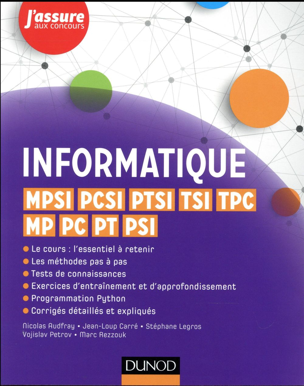 AUDFRAY+CARRE+LEGROS - INFORMATIQUE  -  MPSI, PCSI, PTSI, TSI, TPC, MP, PC, PT, PSI
