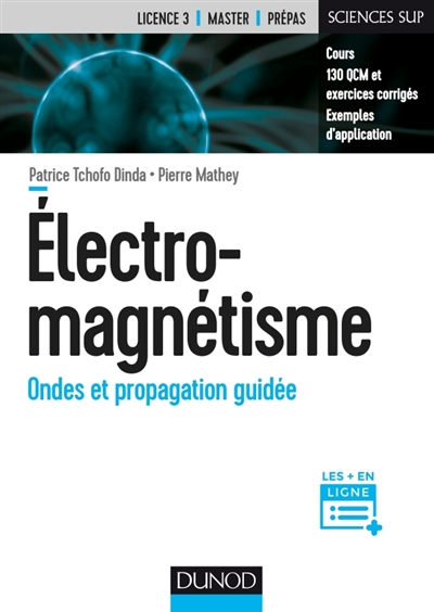 ELECTROMAGNETISME   ONDES ET PROPAGATION GUIDEE