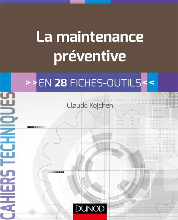 LA MAINTENANCE PREVENTIVE   EN 28 FICHES OUTILS