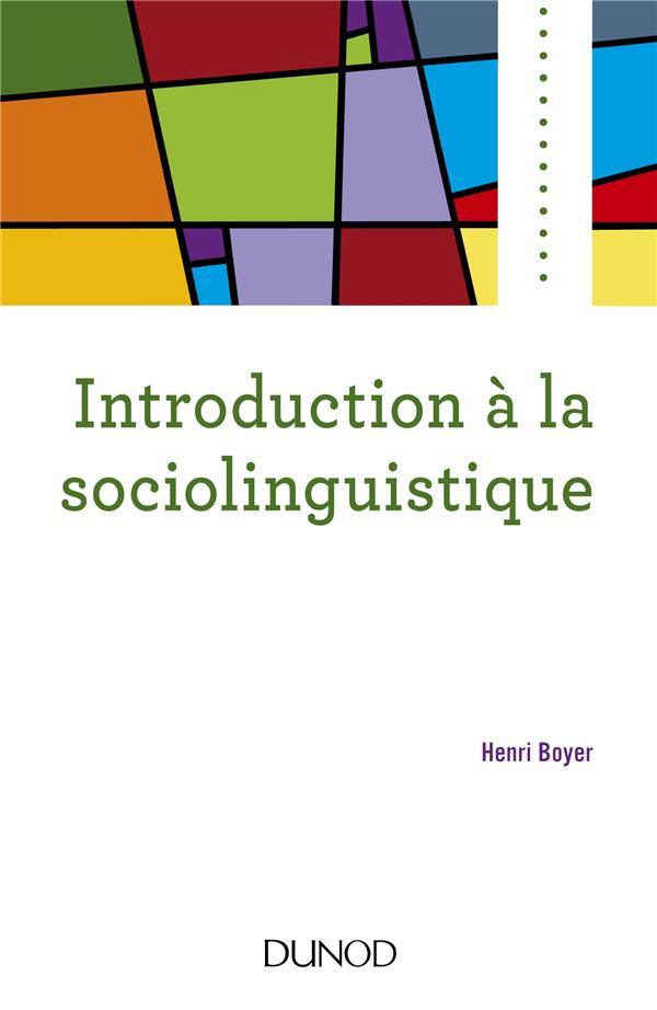 INTRODUCTION A LA SOCIOLINGUISTIQUE (2E EDITION)