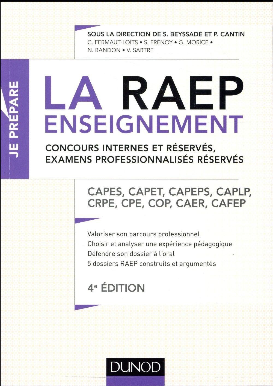 LA RAEP ENSEIGNEMENT - CONCOURS INTERNES ET RESERVES, EXAMENS PROFESSIONNALISES RESERVES