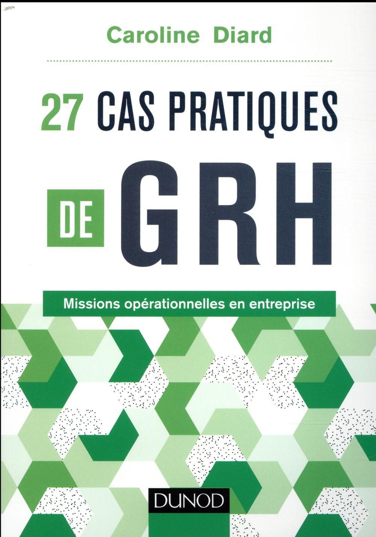 27 CAS PRATIQUES DE GRH - MISS