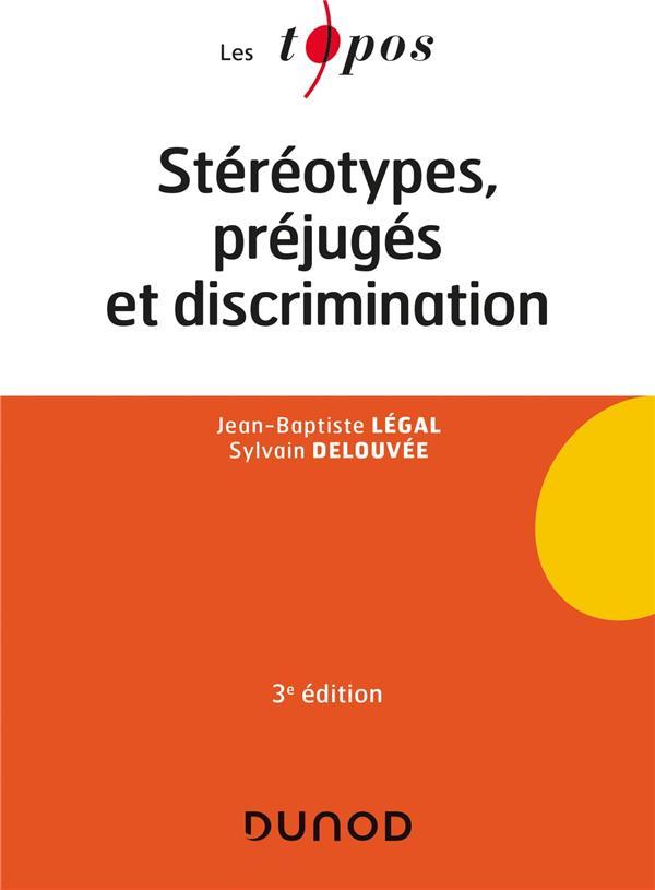 STEREOTYPES, PREJUGES ET DISCRIMINATIONS LEGAL/DELOUVEE DUNOD
