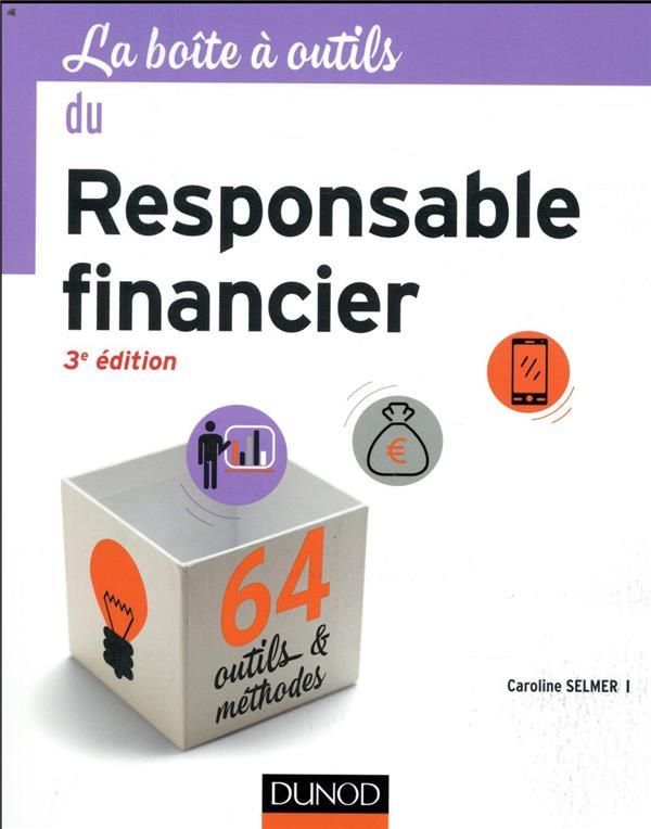 LA BOITE A OUTILS  -  DU RESPONSABLE FINANCIER  -  64 OUTILS et METHODES (3E EDITION)  DUNOD