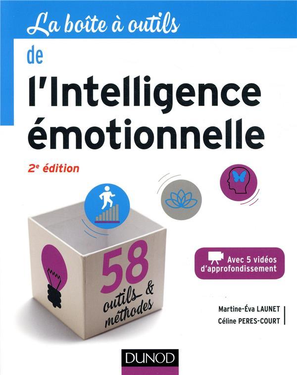 LA BOITE A OUTILS  -  DE L'INTELLIGENCE EMOTIONNELLE PRES-COURT, CELINE  DUNOD