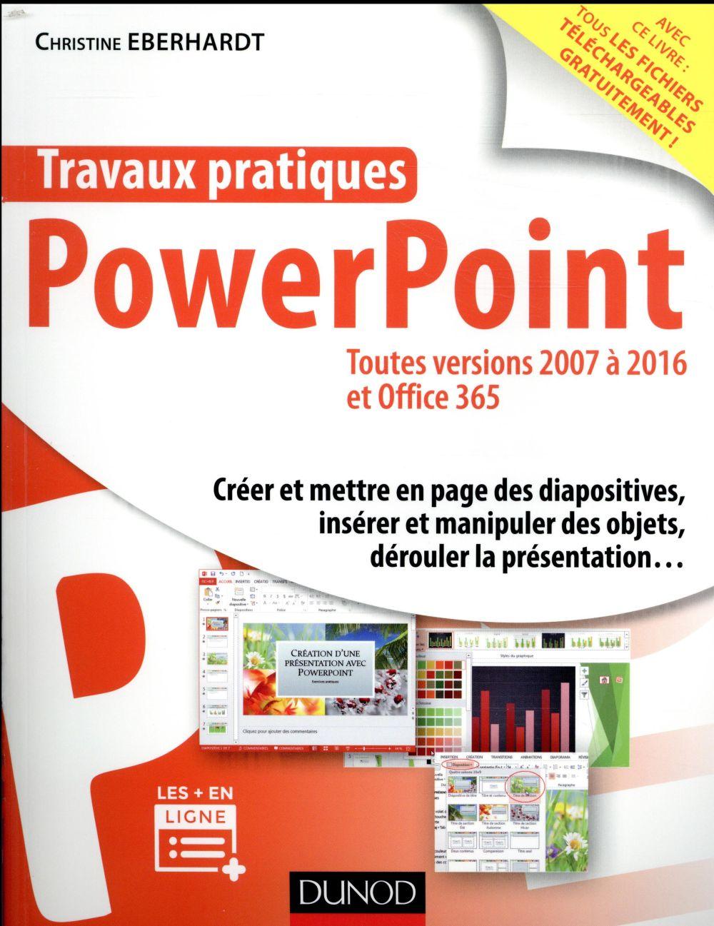 TRAVAUX PRATIQUES   POWERPOINT   TOUTES VERSIONS 2007 A 2016 ET OFFICE 365