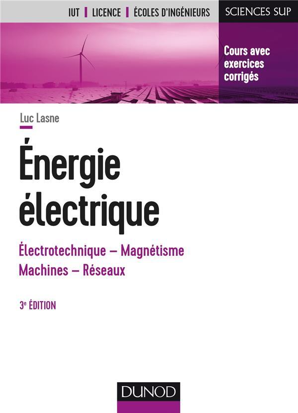 ENERGIE ELECTRIQUE - 3E ED. -