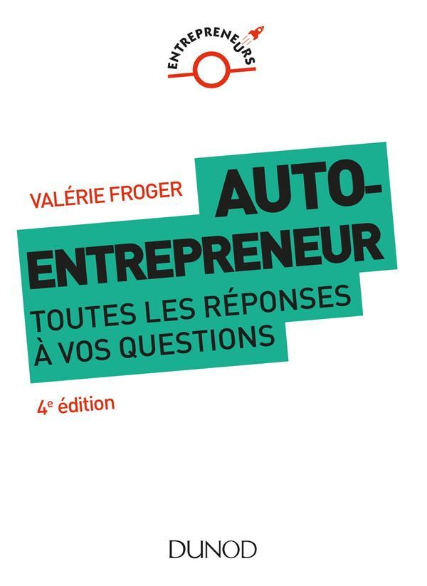 AUTO-ENTREPRENEUR : TOUTES LES REPONSES A VOS QUESTIONS