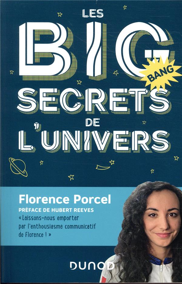 LES BIG SECRETS DE L-UNIVERS - PORCEL/REEVES DUNOD