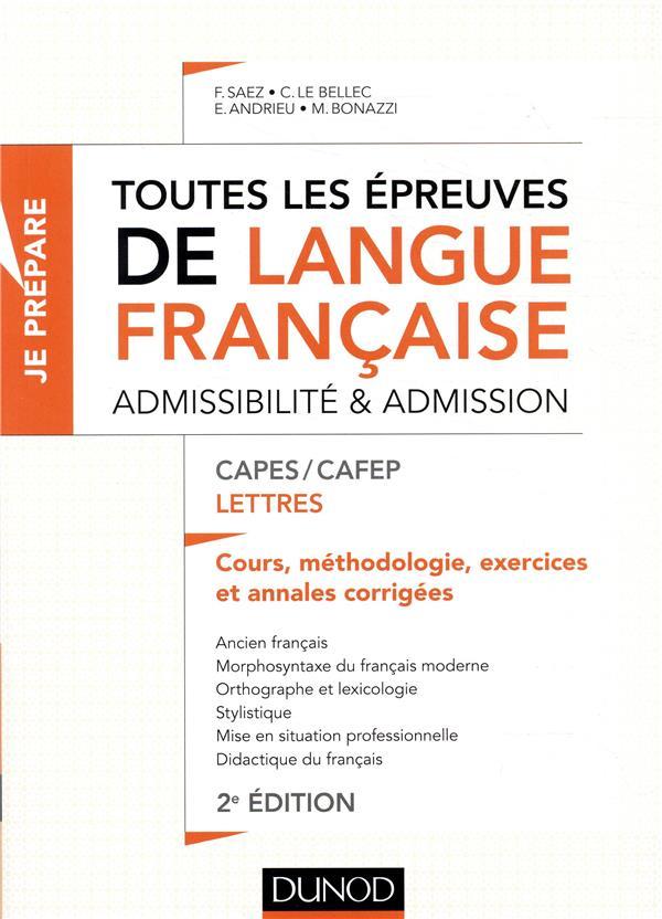 TOUTES LES EPREUVES DE LANGUE FRANCAISE  -  ADMISSIBILITE ET ADMISSION  -  CAPESCAFEP LETTRES