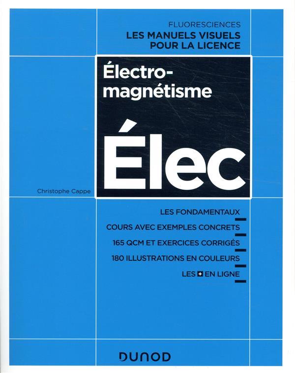 ELECTROMAGNETISME  -  COURS AVEC EXEMPLES CONCRETS, QCM, EXERCICES CORRIGES