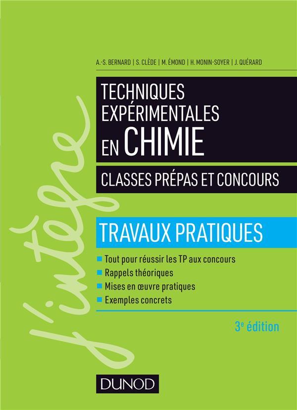 TECHNIQUES EXPERIMENTALES EN CHIMIE   CLASSES PREPAS ET CONCOURS 3E ED.   TRAVAUX PRATIQUES