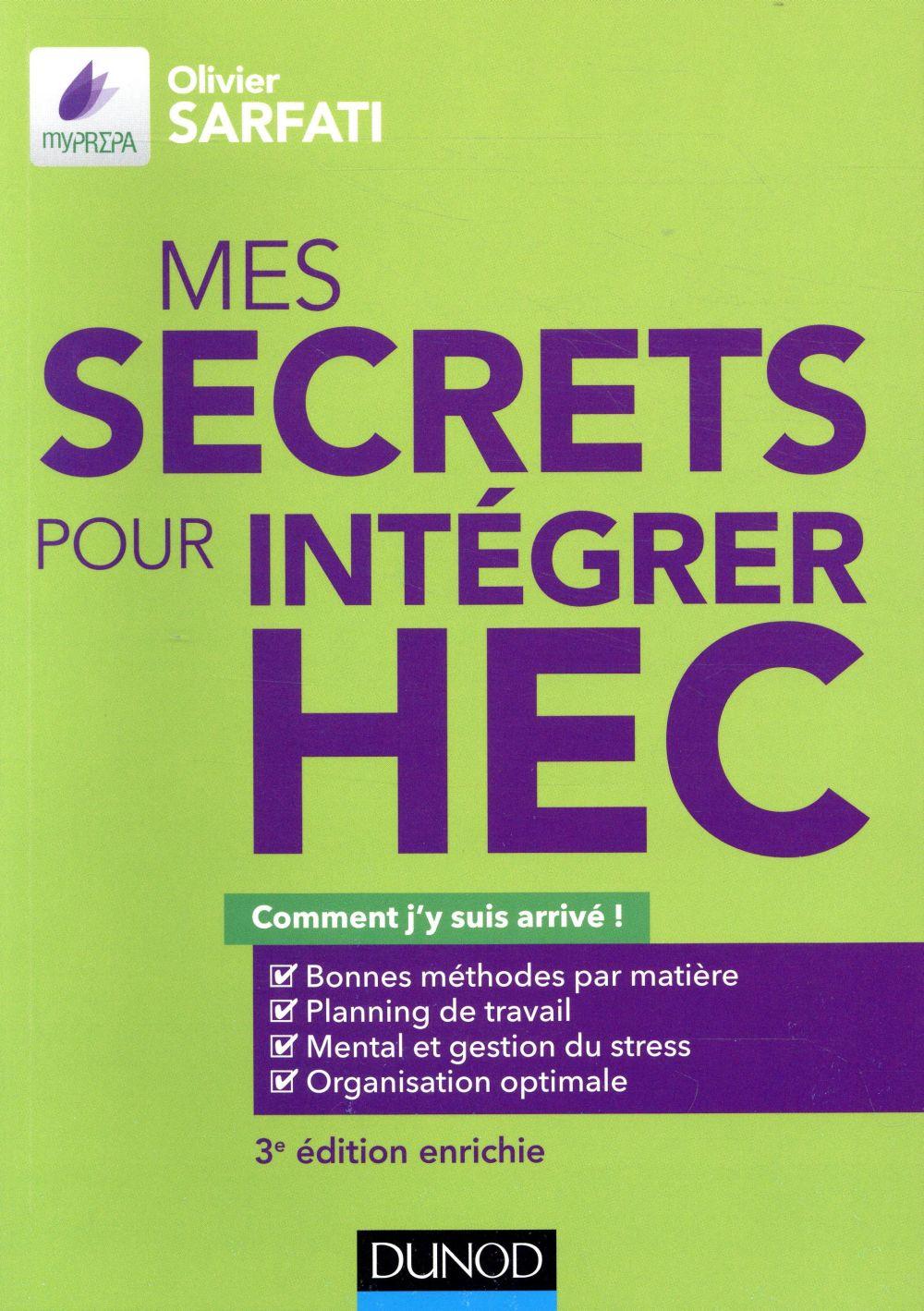 - MES SECRETS POUR INTEGRER HEC - 3E ED. - COMMENT J'Y SUIS ARRIVE !