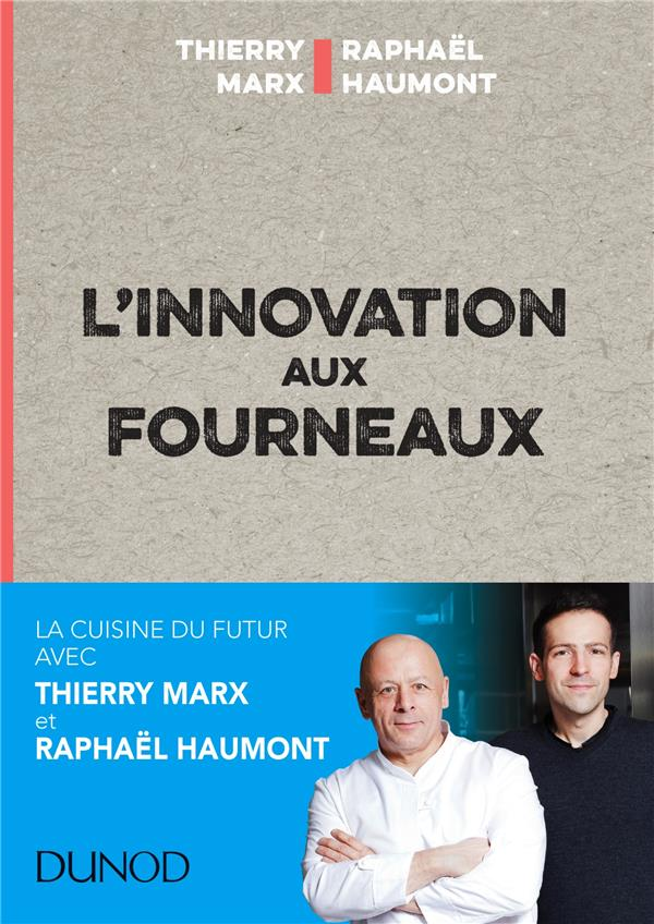 L'innovation Aux Fourneaux - Carnet De Bord  De L'innovation