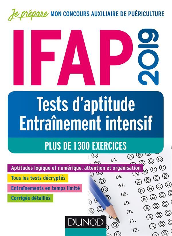 IFAP 2019  TESTS D'APTITUDE - ENTRAINEMENT INTENSIF - PLUS DE 1300 EXERCICES  DUNOD